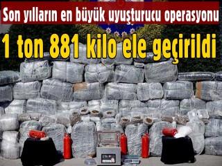 1 ton 881 kilo Uyuşturucu ele geçirildi