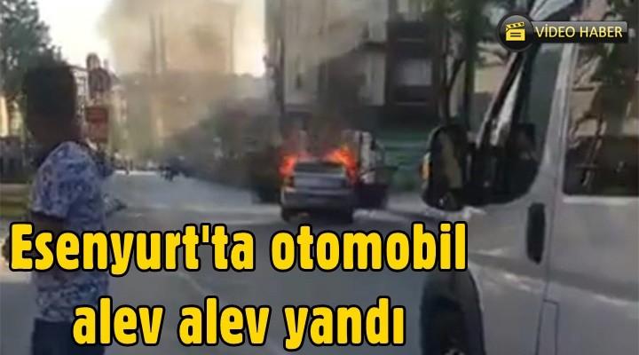 Esenyurt'ta otomobil alev alev yandı