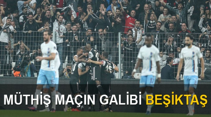 Beşiktaş 2 - 1 Trabzonspor