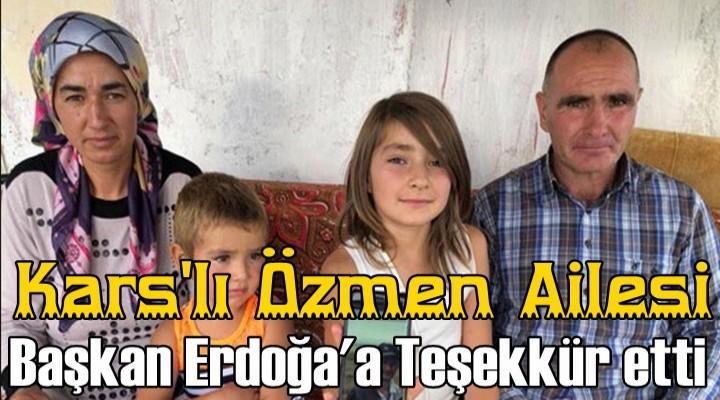 Özmen Ailesi'nden Erdoğan'a Teşekkür