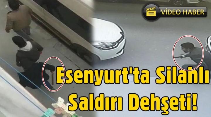 Esenyurt'ta silahlı saldırı dehşeti kamerada!