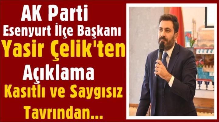 AK Parti İlçe Başkanı Çelik'ten Meclis Açıklaması