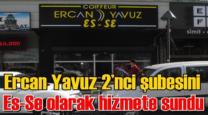 Ercan Yavuz 2'nci şubesini Es-Se olarak hizmete sundu