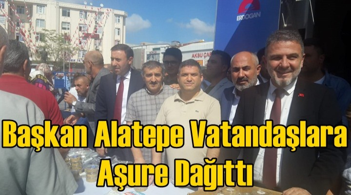 Başkan Alatepe Vatandaşlara Aşure Dağıttı