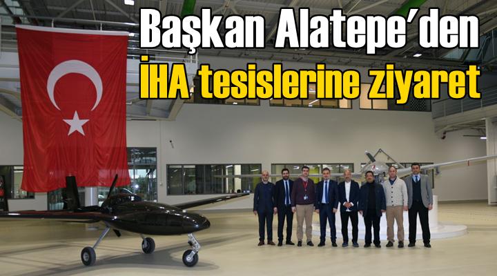 Başkan Alatape'den İHA tesislerine ziyaret