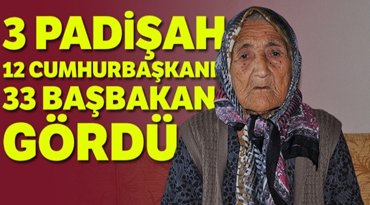 110 yaşındaki Koca Çınar Fatma nine