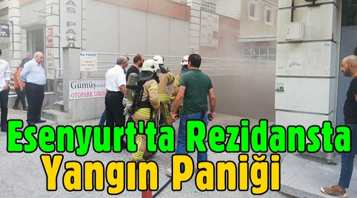 Esenyurt'ta rezidansta yangın paniği